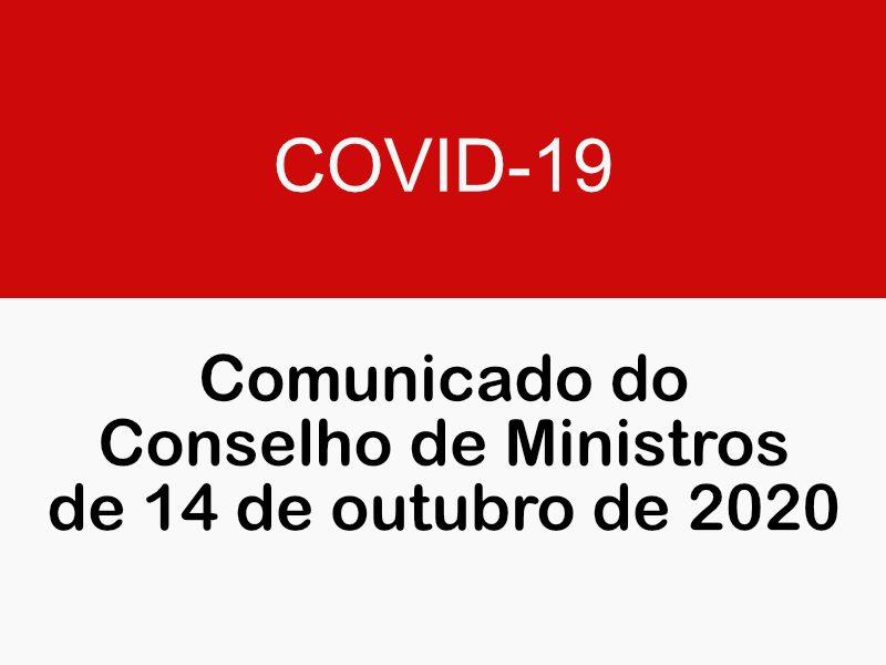 Comunicado do Conselho de Ministros de 14 de outubro de 2020