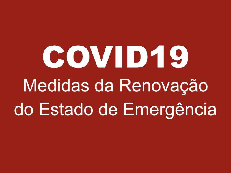 Medidas da Renovação do Estado de Emergência, em vigor a partir das 00h00 de dia 24 de novembro.
